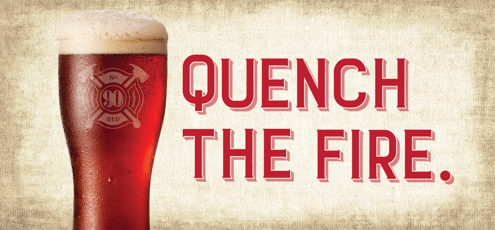 Quench-the-Fire-No90Red-Header.png